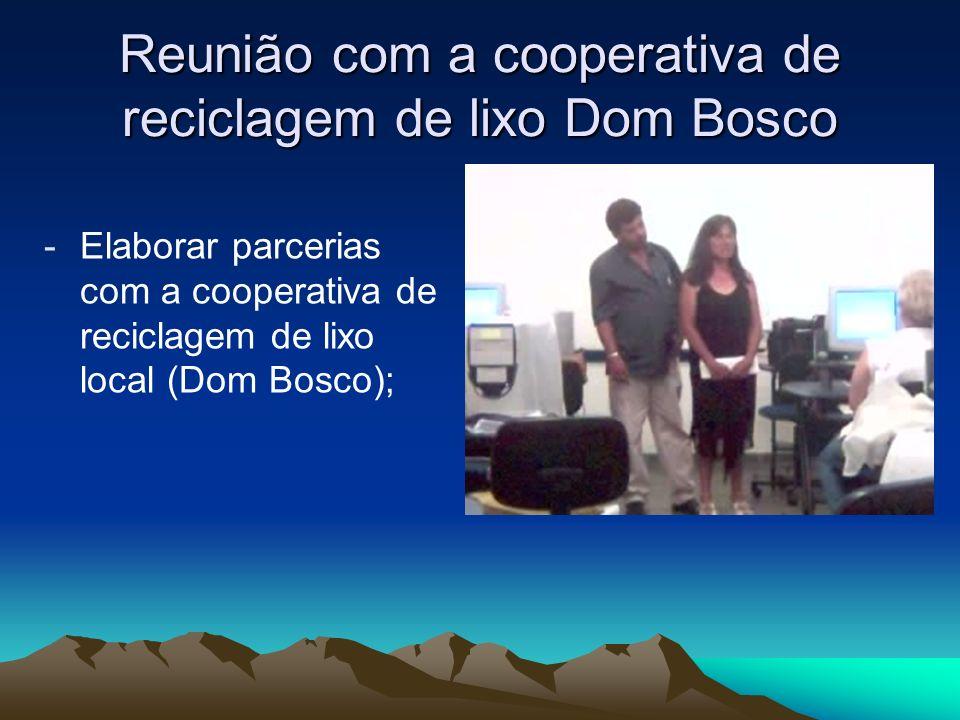 Reunião com a cooperativa de reciclagem de lixo Dom Bosco