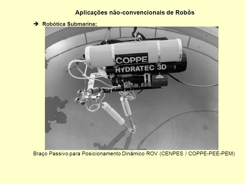 Aplicações não-convencionais de Robôs