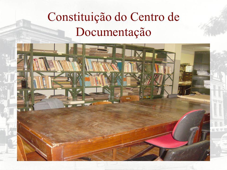 Constituição do Centro de Documentação