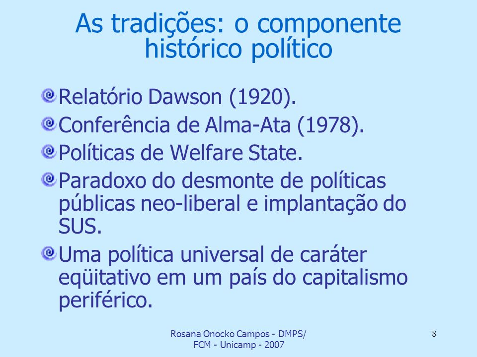 As tradições: o componente histórico político