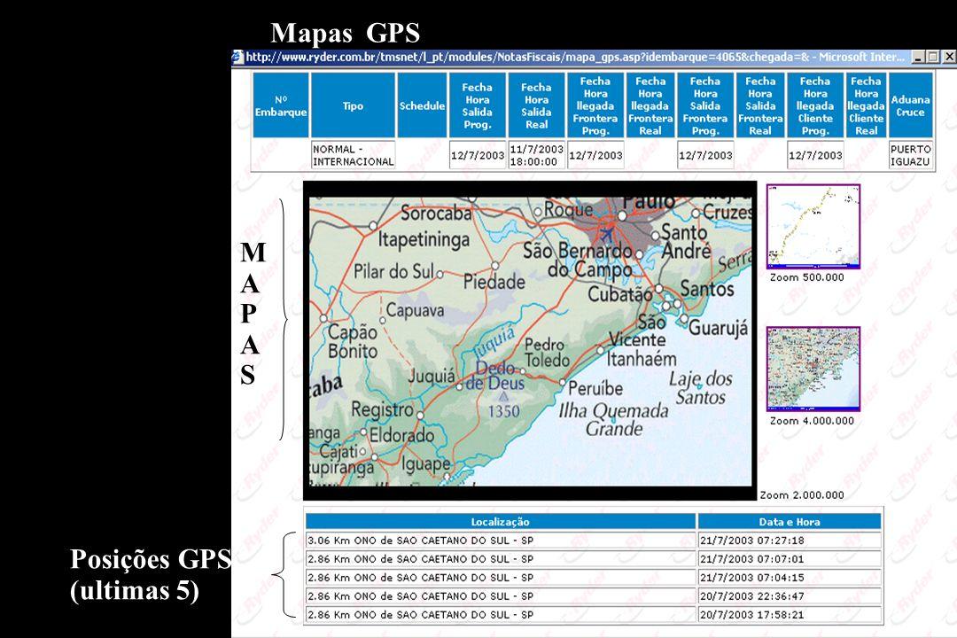 Mapas GPS M A P S Posições GPS (ultimas 5)