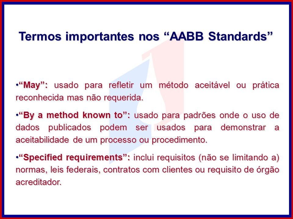 Termos importantes nos AABB Standards