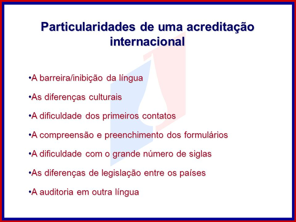 Particularidades de uma acreditação internacional