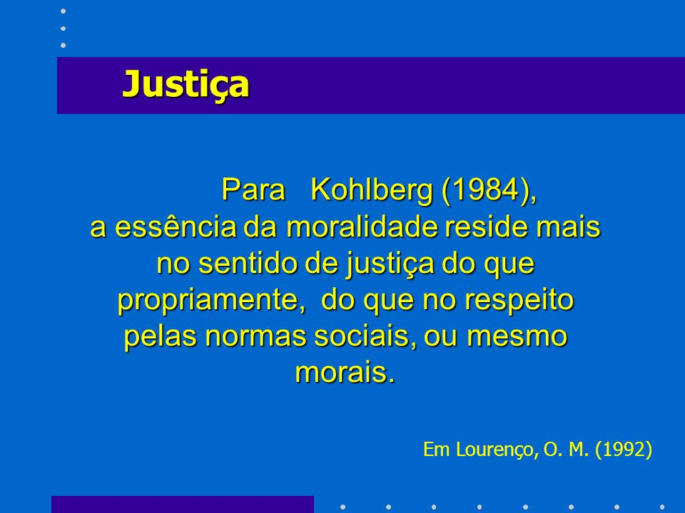 Justiça Para Kohlberg (1984),