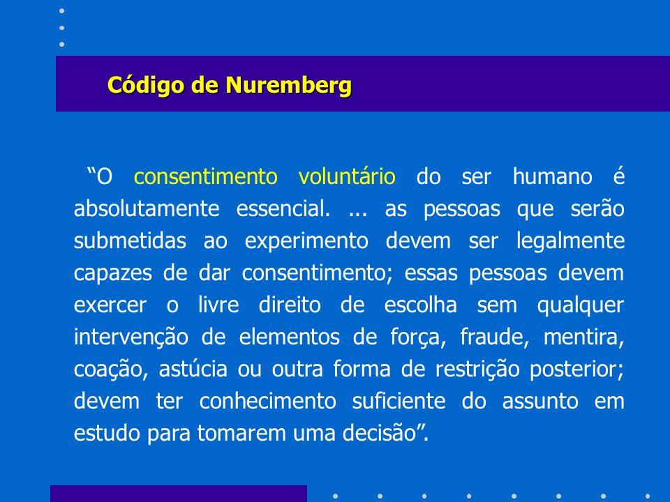 O consentimento voluntário do ser humano é absolutamente essencial