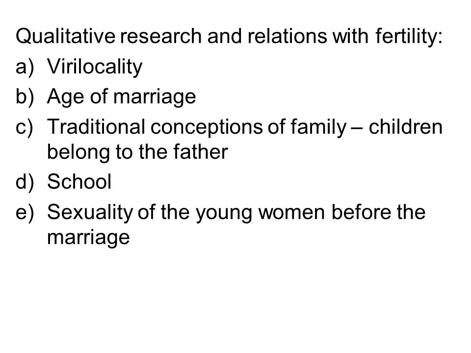 Qualitative research and relations with fertility: