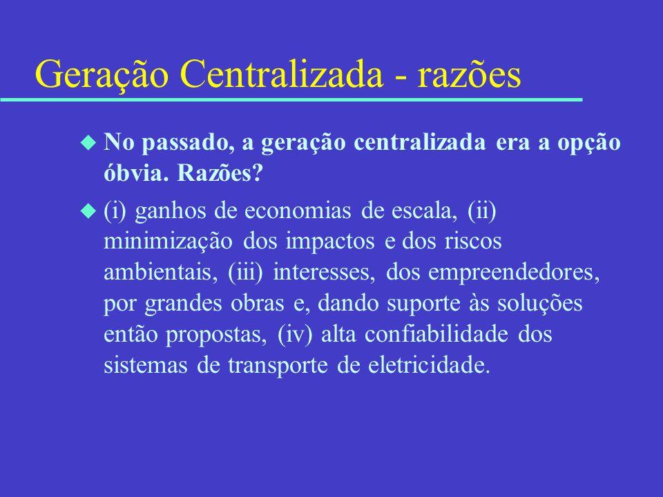 Geração Centralizada - razões
