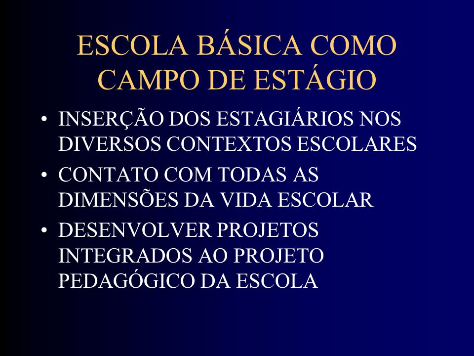ESCOLA BÁSICA COMO CAMPO DE ESTÁGIO