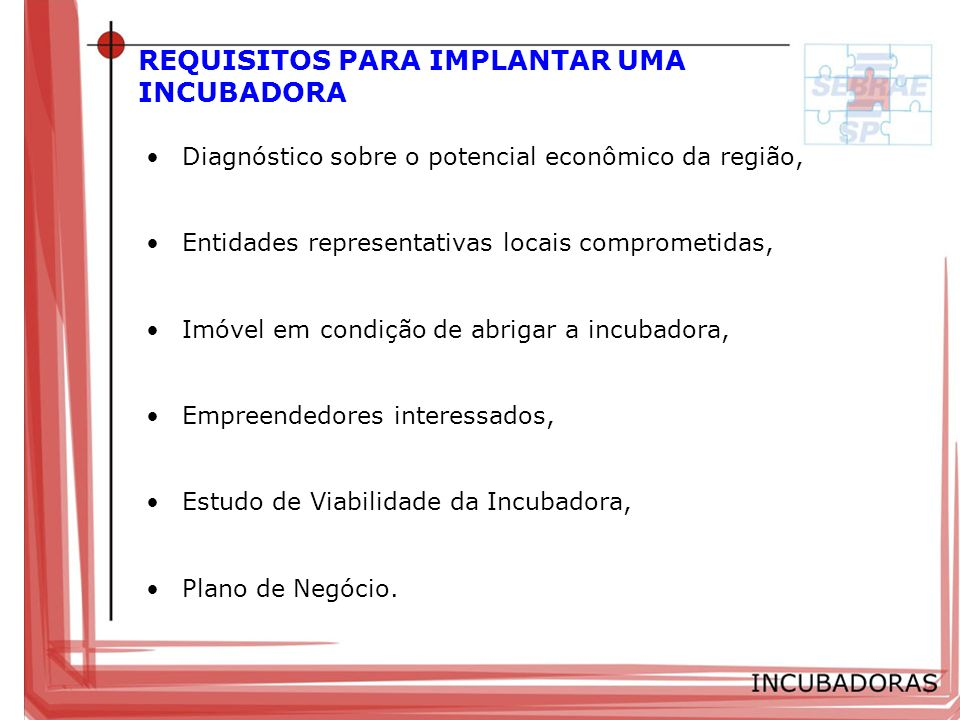REQUISITOS PARA IMPLANTAR UMA INCUBADORA