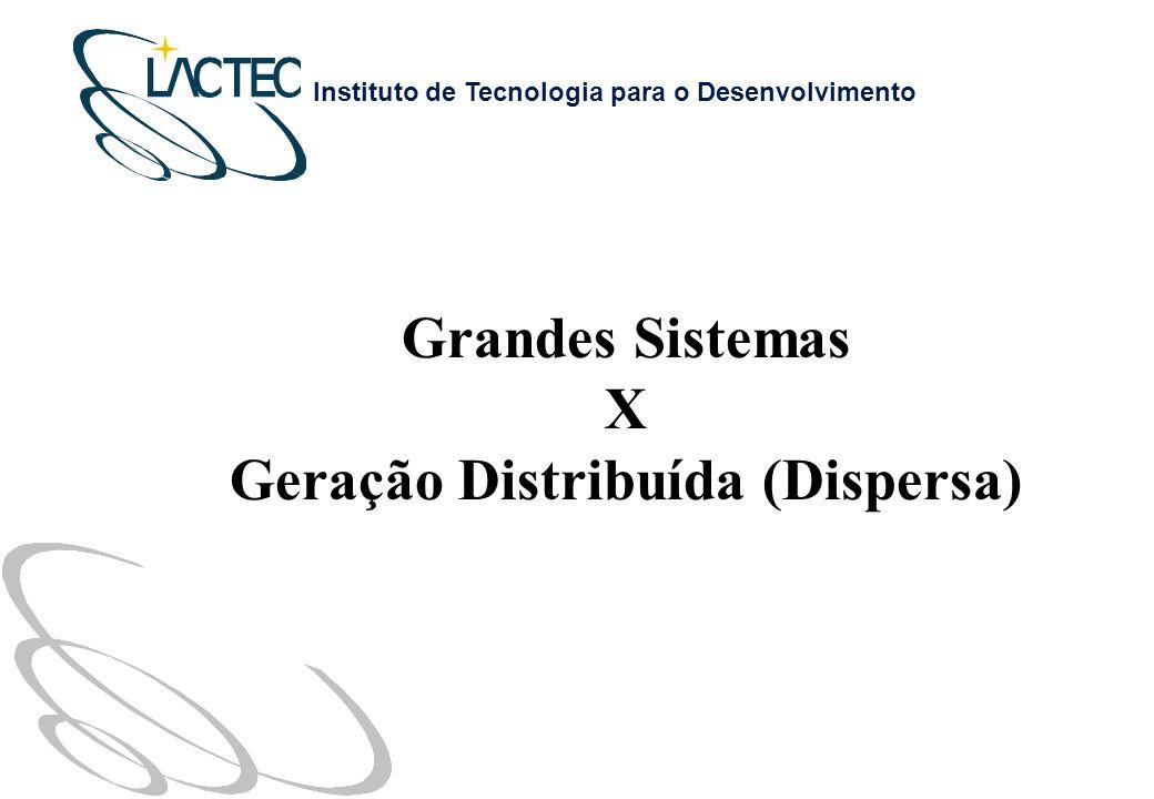 Geração Distribuída (Dispersa)