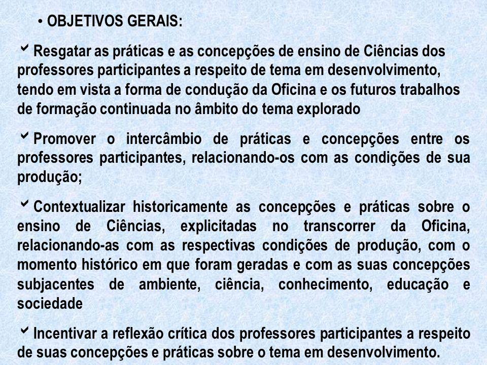 • OBJETIVOS GERAIS: