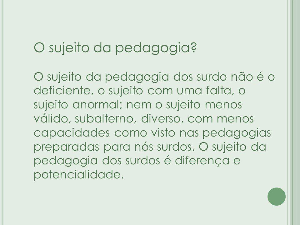 O sujeito da pedagogia