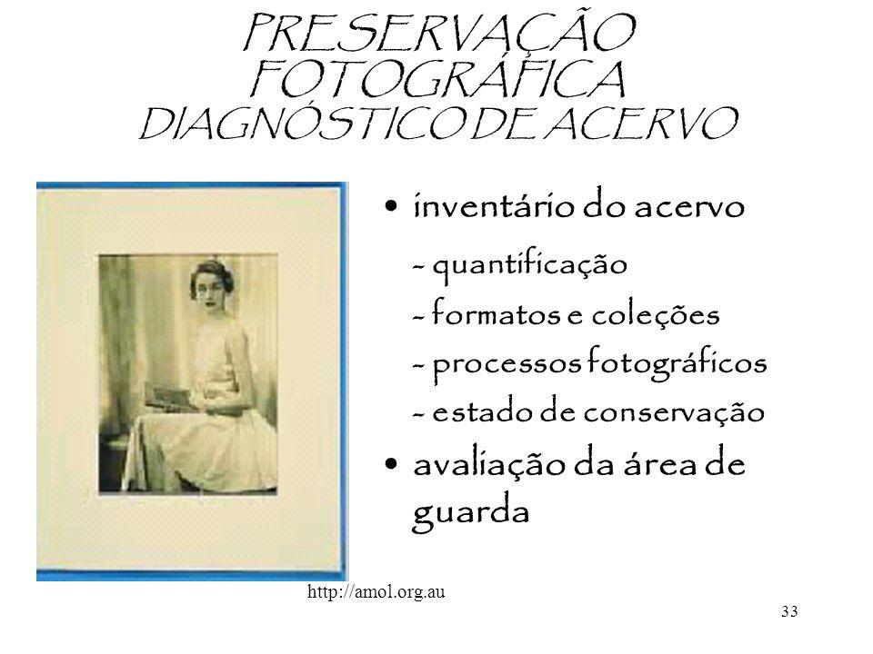 PRESERVAÇÃO FOTOGRÁFICA DIAGNÓSTICO DE ACERVO