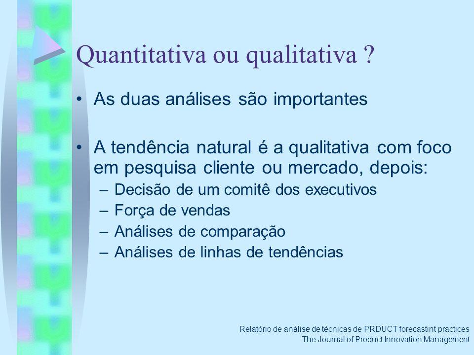 Quantitativa ou qualitativa