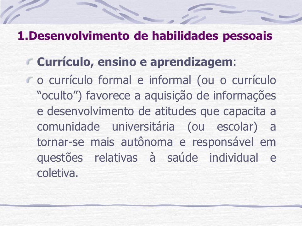 1.Desenvolvimento de habilidades pessoais