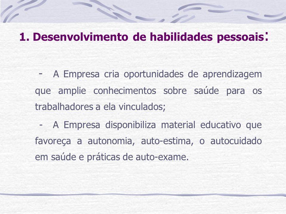 1. Desenvolvimento de habilidades pessoais:
