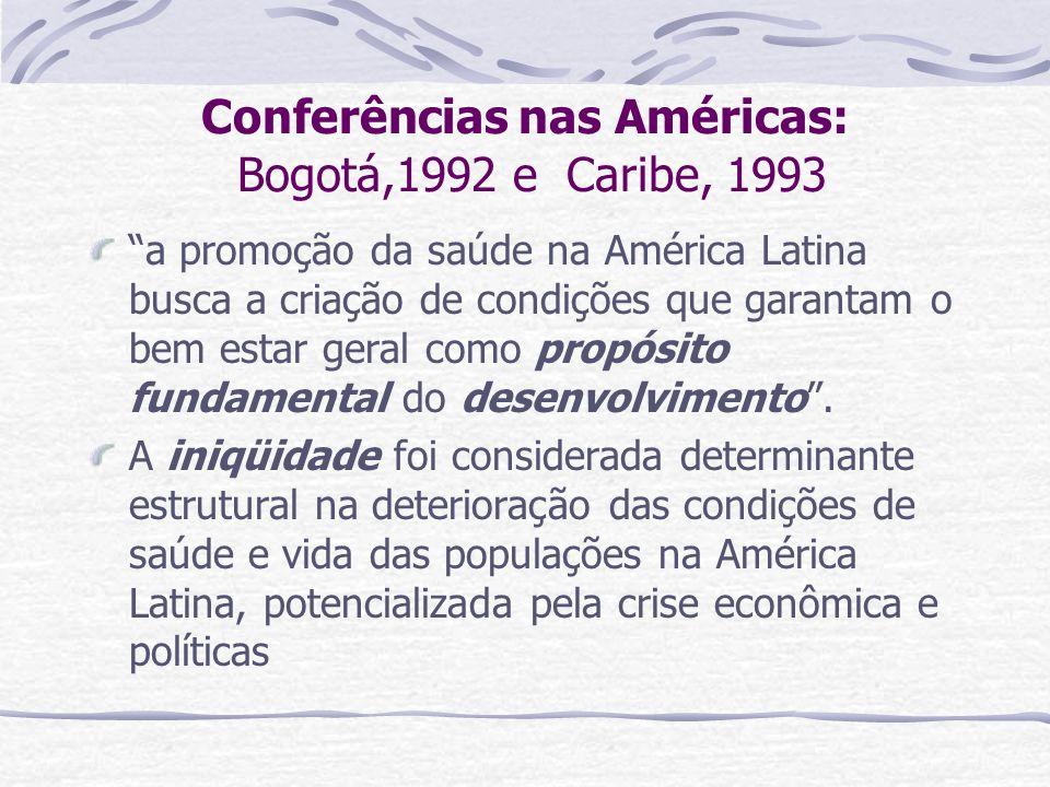 Conferências nas Américas: Bogotá,1992 e Caribe, 1993