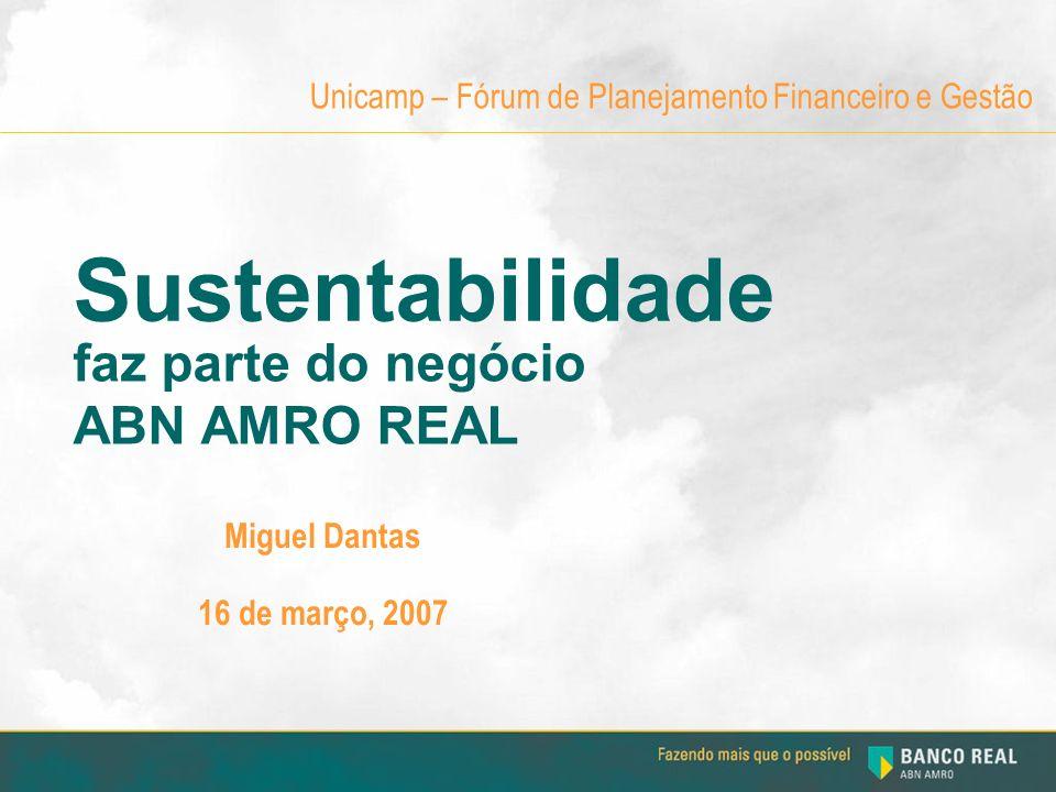 Sustentabilidade faz parte do negócio ABN AMRO REAL