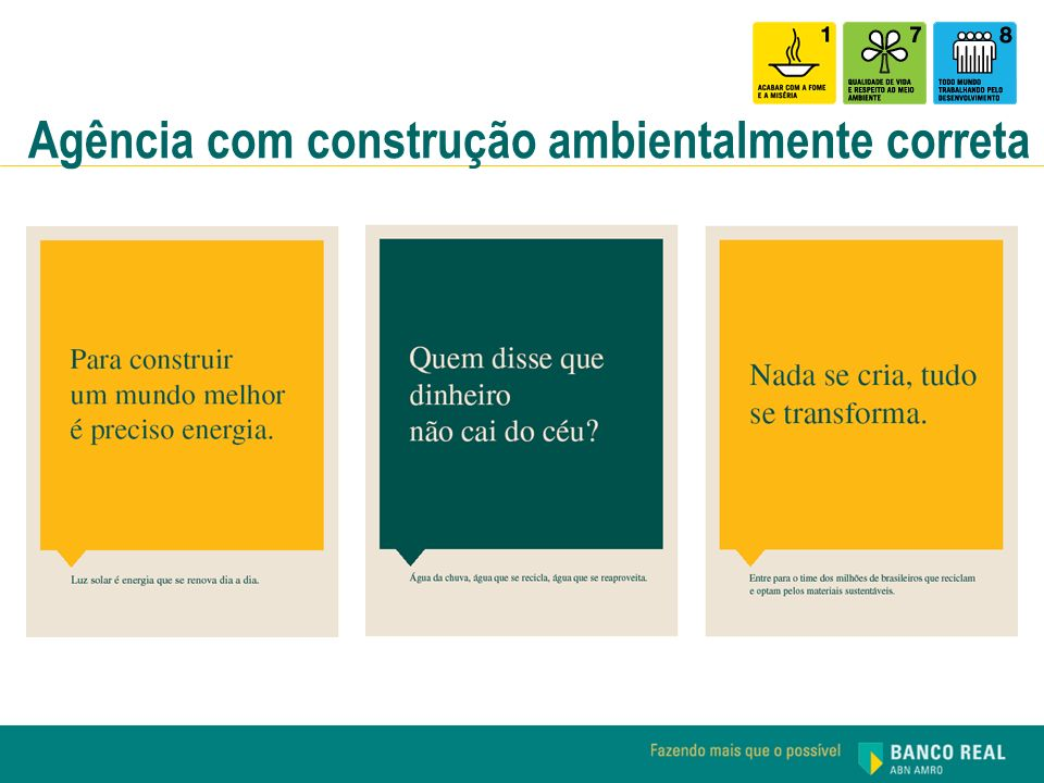 Agência com construção ambientalmente correta