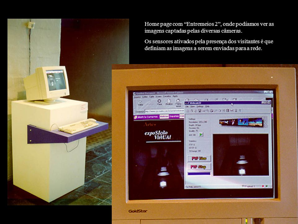 Home page com Entremeios 2 , onde podíamos ver as imagens captadas pelas diversas câmeras.