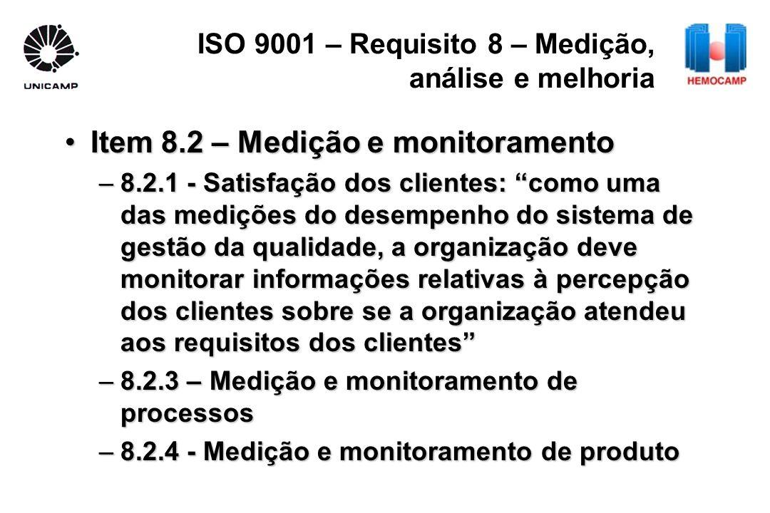 ISO 9001 – Requisito 8 – Medição, análise e melhoria