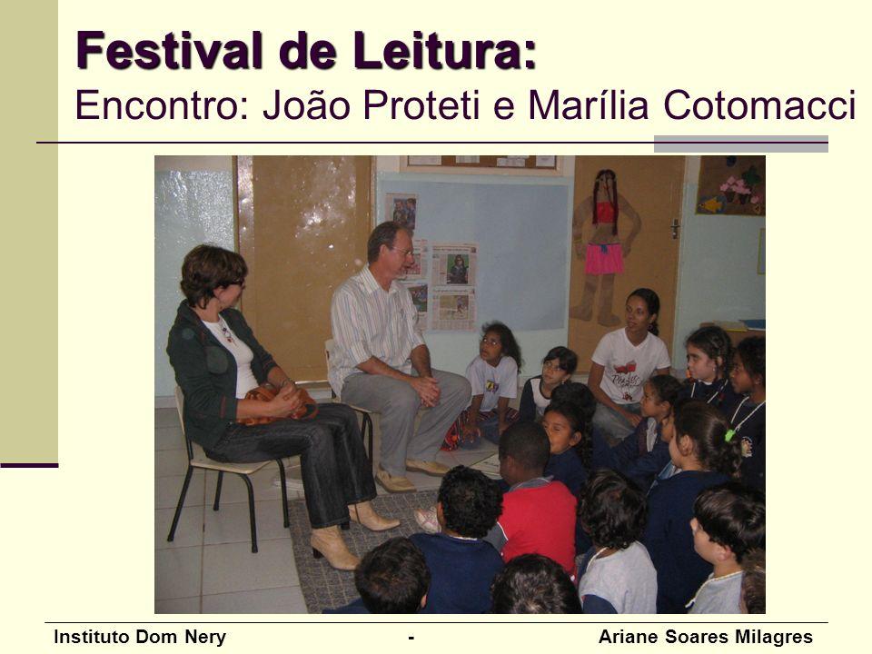 Festival de Leitura: Encontro: João Proteti e Marília Cotomacci