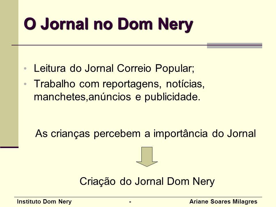 O Jornal no Dom Nery Leitura do Jornal Correio Popular;