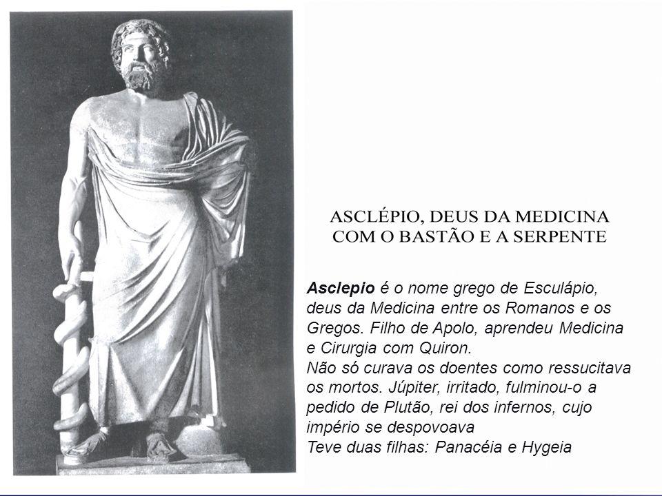 Asclepio é o nome grego de Esculápio, deus da Medicina entre os Romanos e os Gregos. Filho de Apolo, aprendeu Medicina e Cirurgia com Quiron.
