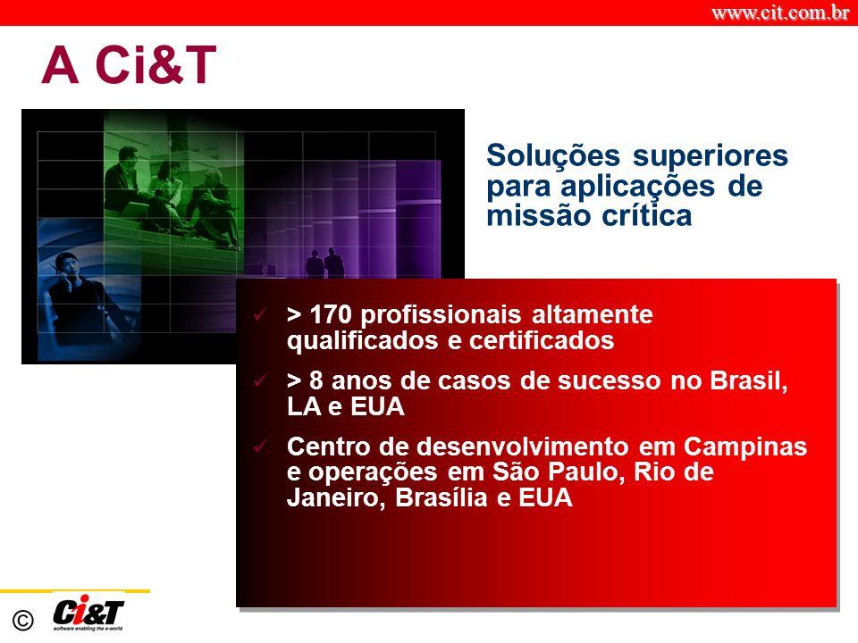 A Ci&T Soluções superiores para aplicações de missão crítica