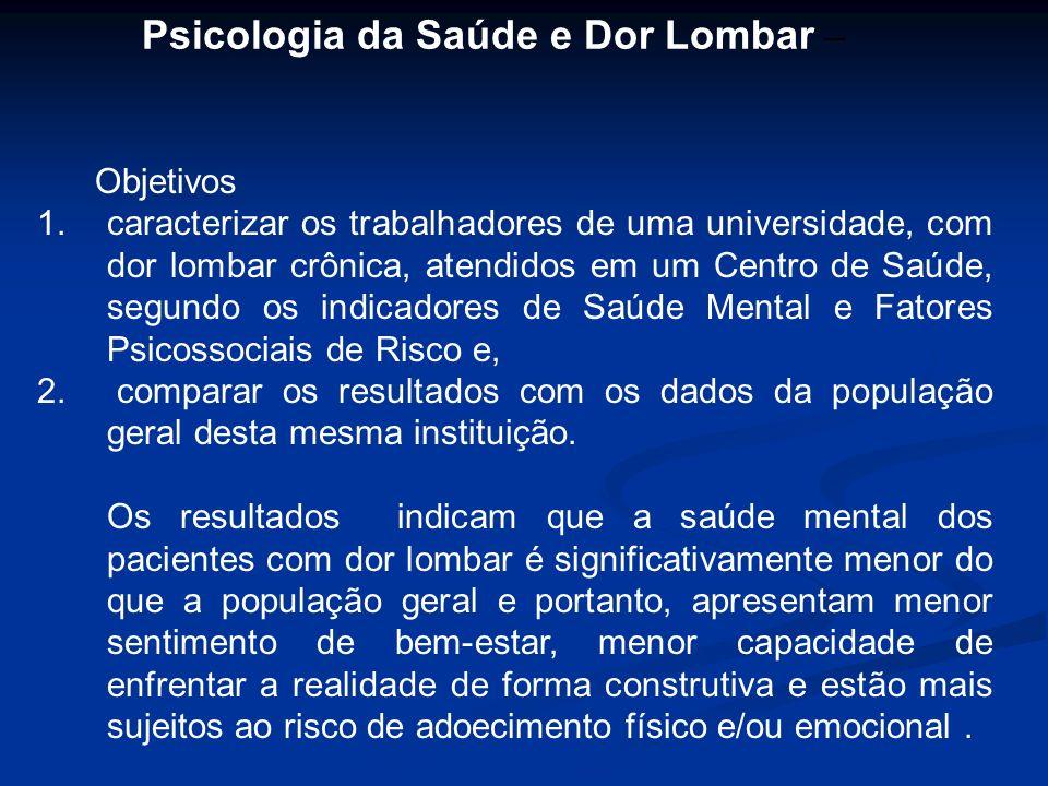 Psicologia da Saúde e Dor Lombar –