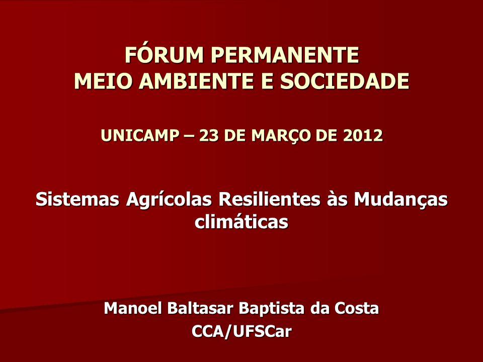 FÓRUM SOBRE FÓRUM PERMANENTE MEIO AMBIENTE E SOCIEDADE UNICAMP – 23 DE MARÇO DE 2012