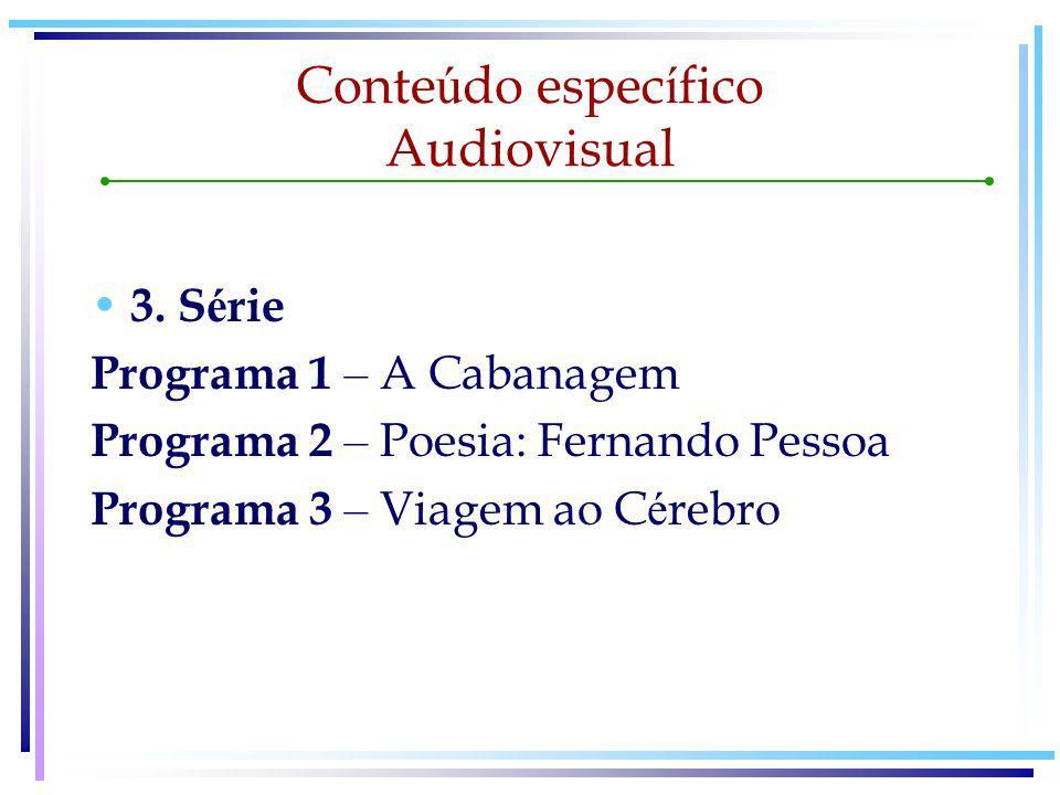 Conteúdo específico Audiovisual