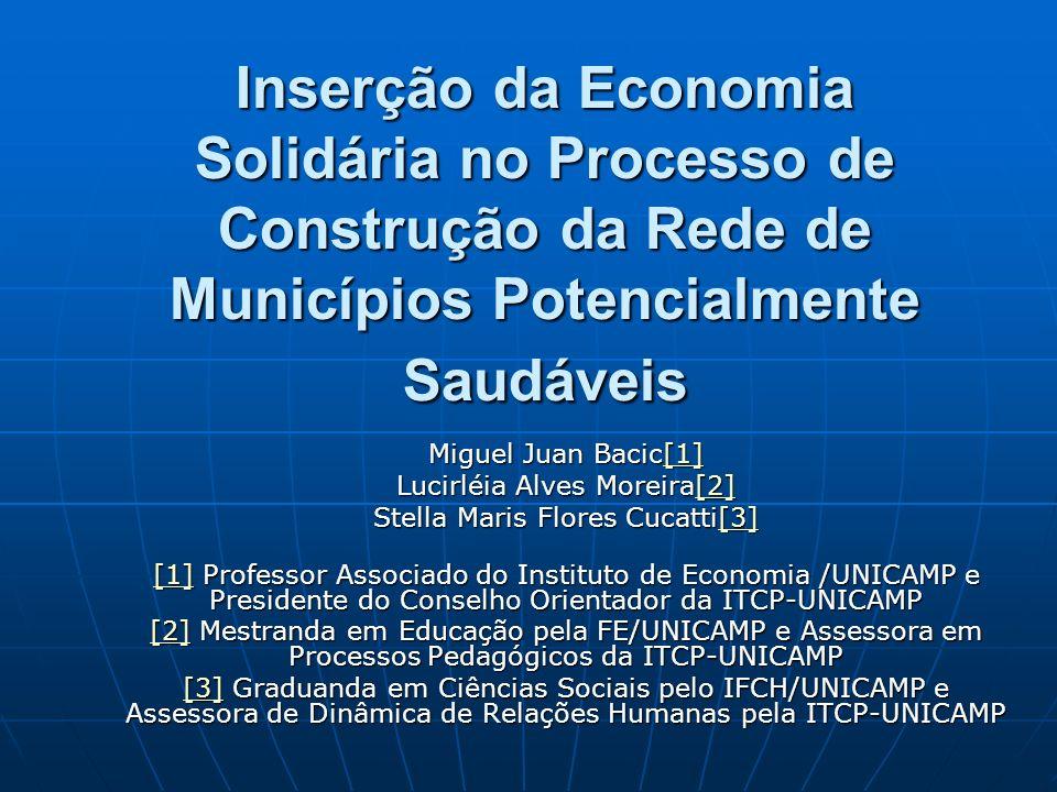 Inserção da Economia Solidária no Processo de Construção da Rede de Municípios Potencialmente Saudáveis