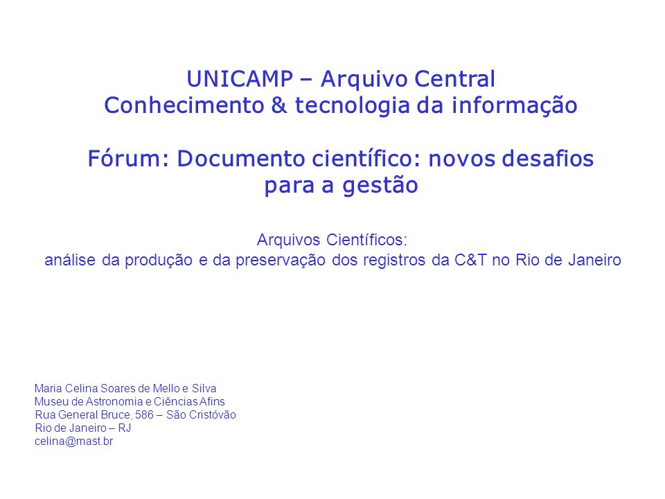 UNICAMP – Arquivo Central Conhecimento & tecnologia da informação