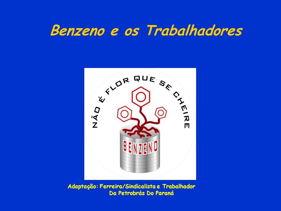 Benzeno e os Trabalhadores