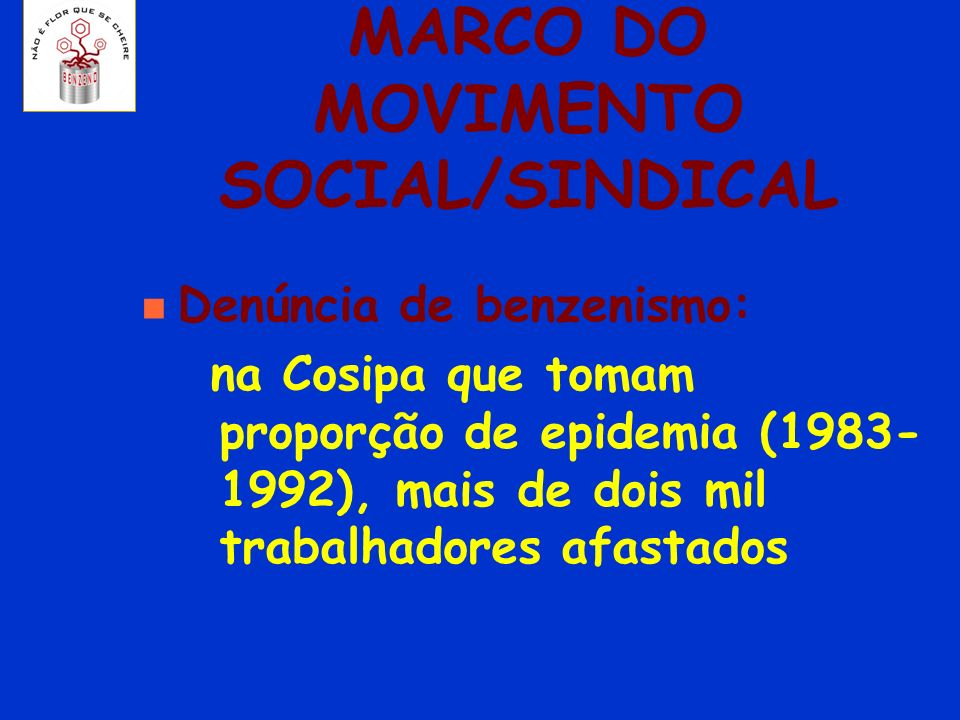 MARCO DO MOVIMENTO SOCIAL/SINDICAL