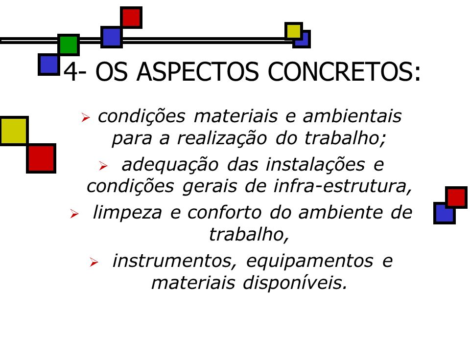 4- OS ASPECTOS CONCRETOS: