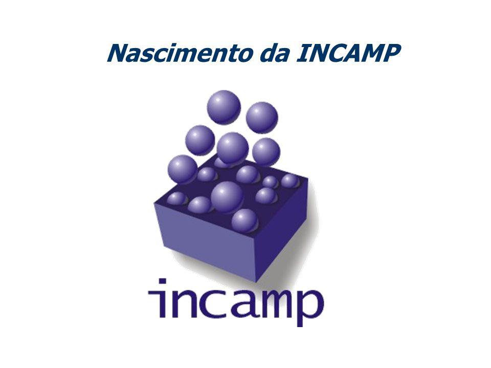 Nascimento da INCAMP