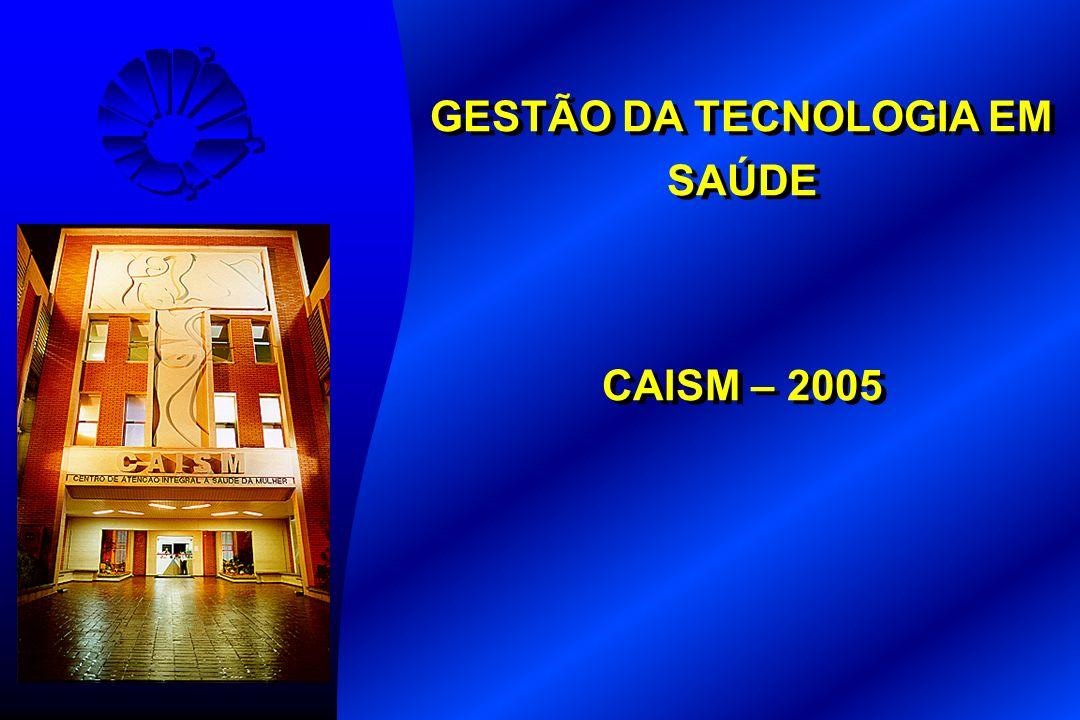 GESTÃO DA TECNOLOGIA EM SAÚDE