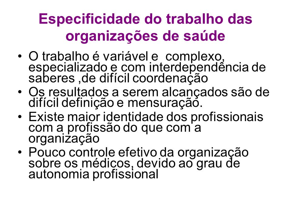 Especificidade do trabalho das organizações de saúde