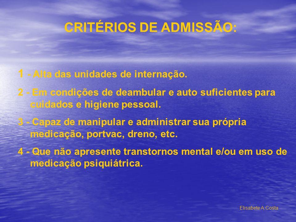 CRITÉRIOS DE ADMISSÃO: