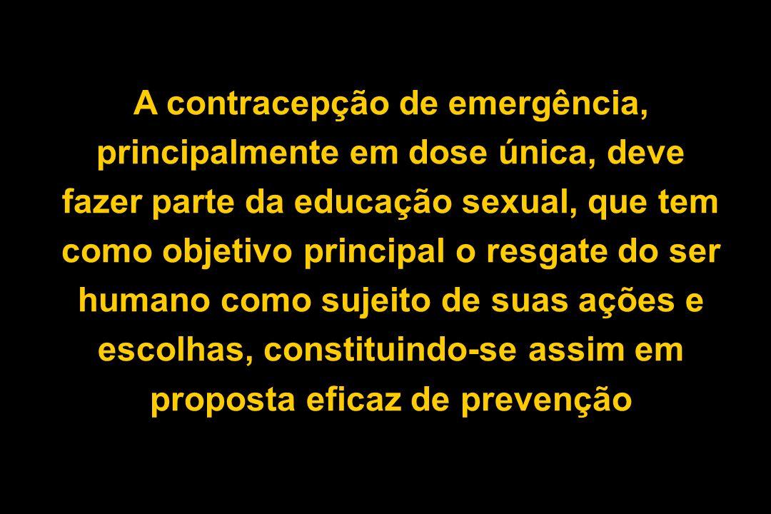 A contracepção de emergência, principalmente em dose única, deve fazer parte da educação sexual, que tem como objetivo principal o resgate do ser humano como sujeito de suas ações e escolhas, constituindo-se assim em proposta eficaz de prevenção