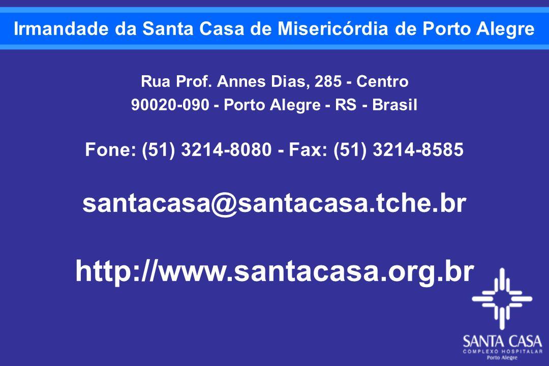 http://www.santacasa.org.br santacasa@santacasa.tche.br