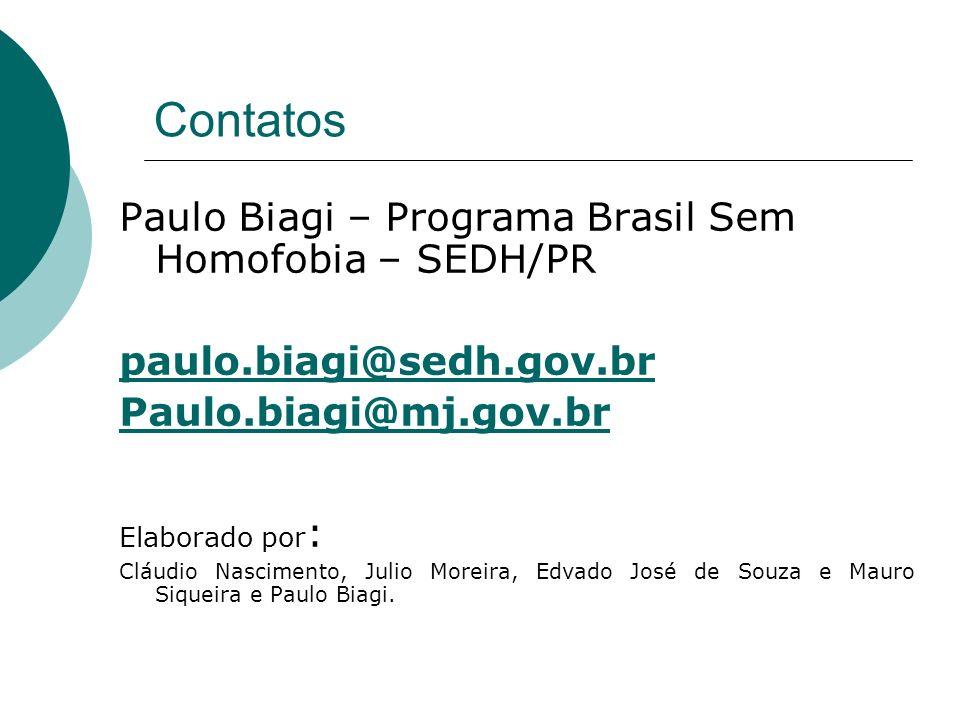 Contatos Paulo Biagi – Programa Brasil Sem Homofobia – SEDH/PR