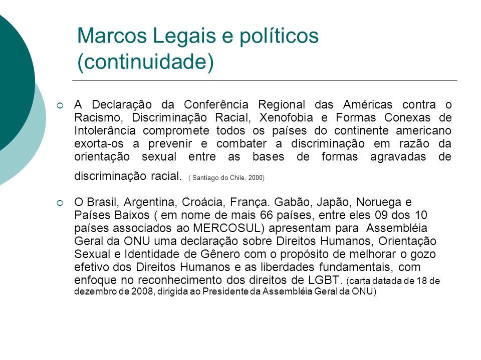 Marcos Legais e políticos (continuidade)