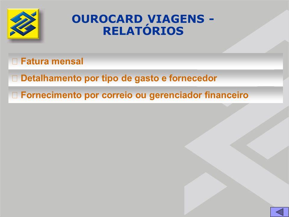 OUROCARD VIAGENS - RELATÓRIOS