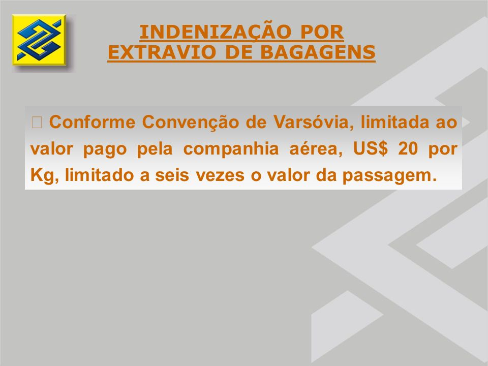INDENIZAÇÃO POR EXTRAVIO DE BAGAGENS