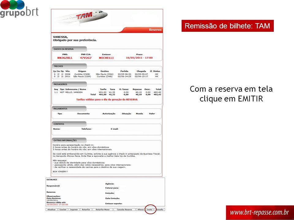Com a reserva em tela clique em EMITIR