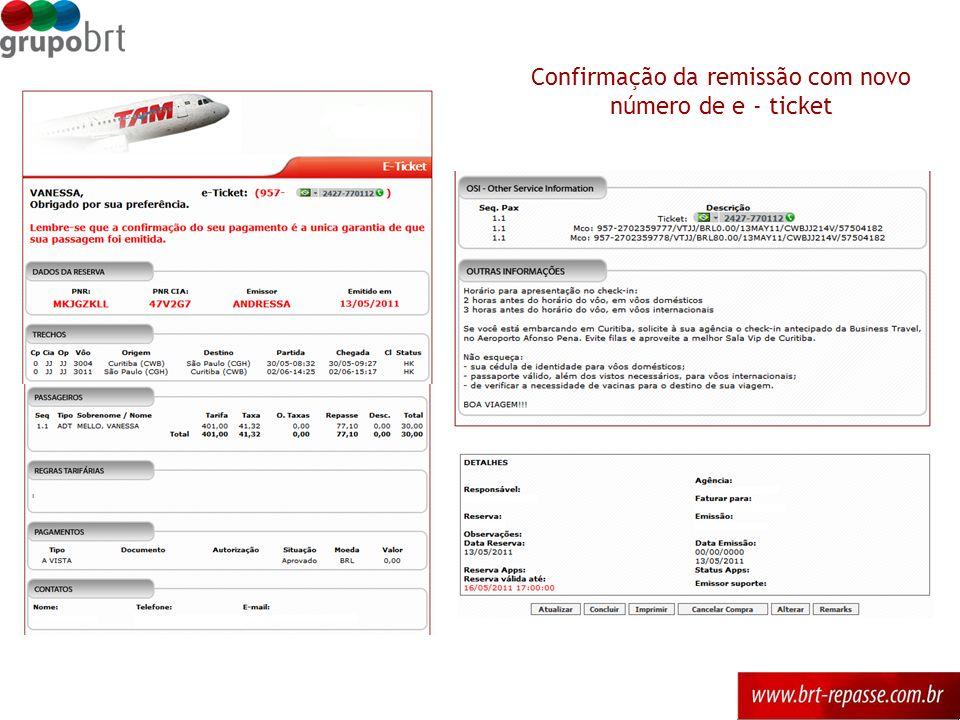 Confirmação da remissão com novo número de e - ticket