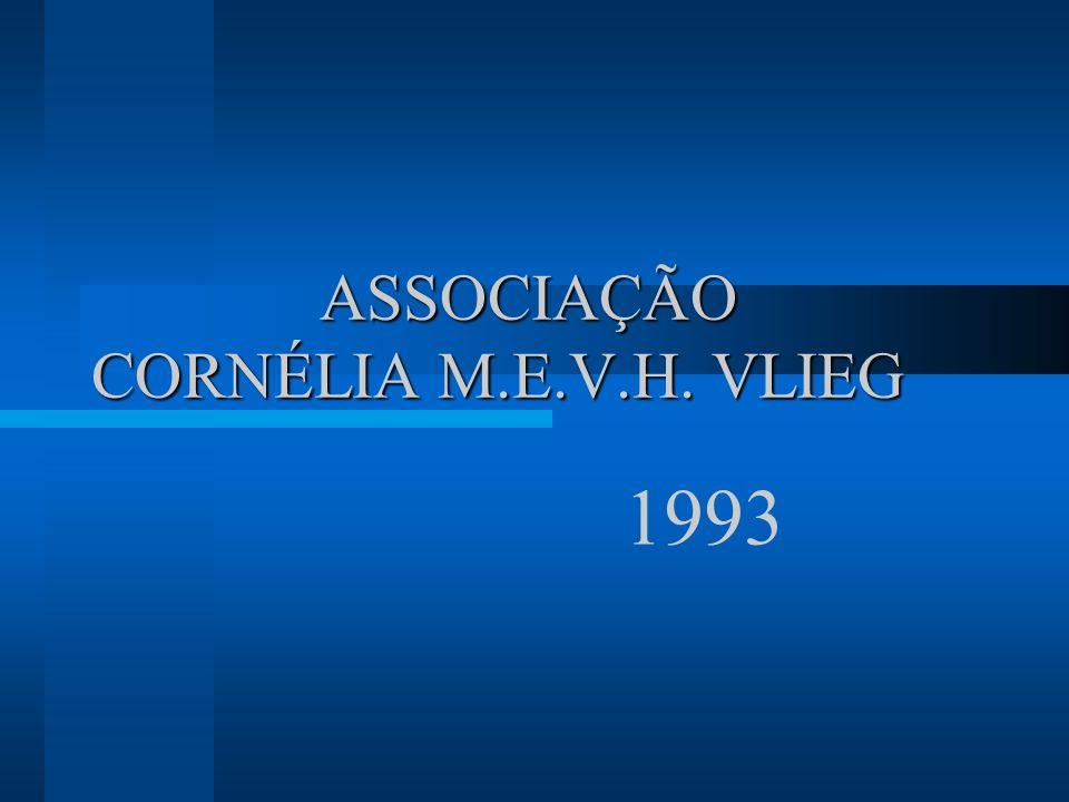 ASSOCIAÇÃO CORNÉLIA M.E.V.H. VLIEG